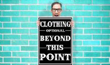 Clothing optional Beyond This Point Art - Wall Art Print Poster Pick A Size  - Humour Art Geekery